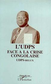 L'Udps Face A La Crise Congolaise - Intérieur - Format classique