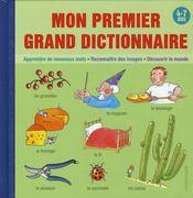 Mon Premier Grand Dictionnaire (4-7 A.) - Intérieur - Format classique