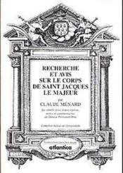 Recherche et avis sur le corps de saint jacques le majeur - Couverture - Format classique