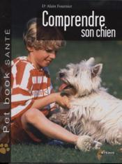 Comprendre son chien - Couverture - Format classique