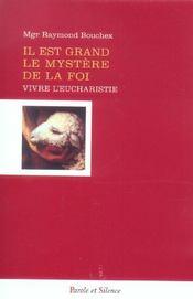 Il Est Grand Le Mystere De La Foi - Intérieur - Format classique