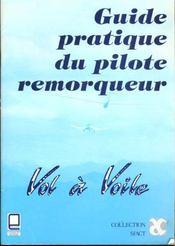Guide du pilote remorqueur - Intérieur - Format classique