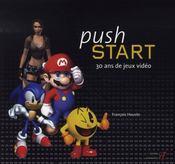 Push start ; 30 ans de jeux vidéo - Intérieur - Format classique