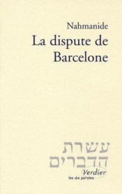 La Dispute De Barcelone - Couverture - Format classique