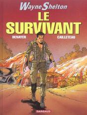 Wayne Shelton T.4 ; ; Le Survivant - Intérieur - Format classique