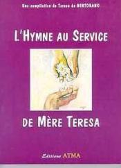 L'Hymne Au Service De Mere Teresa - Couverture - Format classique