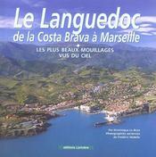 Le Languedoc, De La Costa Brava A Marseille ; Les Plus Beaux Mouillages Vus Du Ciel - Intérieur - Format classique