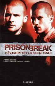 Prison break ; l'évasion est la seule issue - Intérieur - Format classique