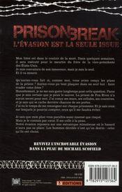 Prison break ; l'évasion est la seule issue - 4ème de couverture - Format classique