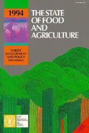 The state of food and agriculture 1994 ; forest development and policy dilemmas - Couverture - Format classique