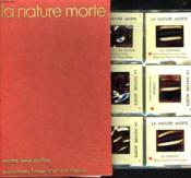 La Nature Morte + 24 Diapositives. - Couverture - Format classique