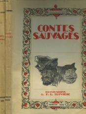 Contes Sauvages Tomes I Et Ii. - Couverture - Format classique