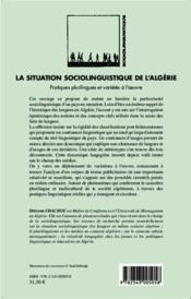 La situation sociolinguistique de l'Algérie ; pratiques plurilingues et variétés à l'oeuvre - 4ème de couverture - Format classique