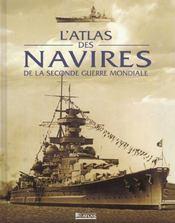 L'Atlas Des Navires De La Seconde Guerre Mondiale - Intérieur - Format classique