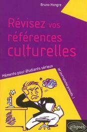 Revisez Vos References Culturelles Memento Pour Etudiants Serieux (Et Journalistes Presses...) - Intérieur - Format classique