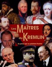 Les Maitres Du Kremlin - Couverture - Format classique