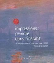 Impressions ; peindre dans l'instant ; les impressionnistes en france 1860-1900 - Intérieur - Format classique