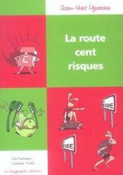 La Route Cent Risques - Intérieur - Format classique