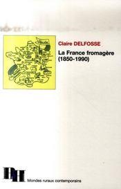 France Fromagere 1850-1990 - Intérieur - Format classique
