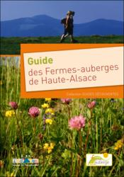 Guide des fermes auberges de haute alsace - Couverture - Format classique