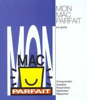 Mon Mac Parfait ; Le Guide - Intérieur - Format classique
