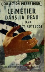 Le Metier Dans La Peau. Collection L'Aventure Criminelle N° 15. - Couverture - Format classique