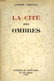 La Cite Des Ombres - Couverture - Format classique