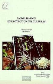 Vente  Modelisation en protection des cultures. actes d'un seminaire international  - Collectif - Savary S.
