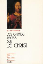Grands textes sur le christ - Couverture - Format classique