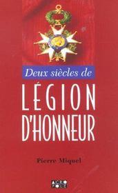 Deux Siecles De Legion D'Honneur - Intérieur - Format classique