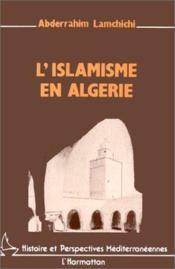 L'islamisme en Algérie - Couverture - Format classique