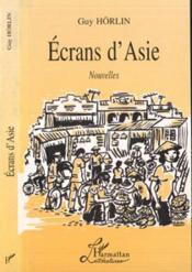 Ecrans D'Asie - Couverture - Format classique