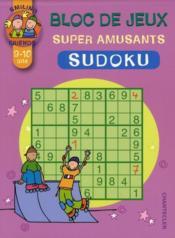 Bloc de jeux super amusants ; sudoku (9/10 ans) - Couverture - Format classique