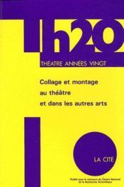 Collage et montage au théâtre et dans les autres arts - Couverture - Format classique