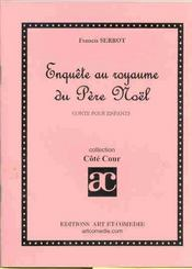 Enquete au royaume du pere noel ; conte pour enfants - Intérieur - Format classique
