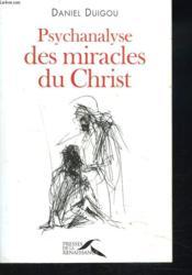 Psychanalyse des miracles du Christ - Couverture - Format classique