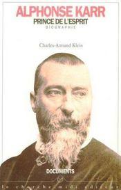 Alphonse Karr, Prince De L'Esprit - Intérieur - Format classique