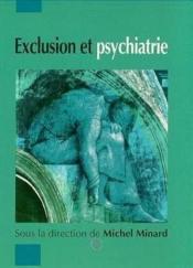 Exclusion Et Psychiatrie - Couverture - Format classique