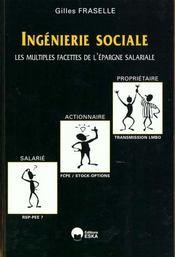 Ingenierie sociale ; les multiples facettes de l'epargne sociale - Intérieur - Format classique