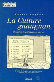Culture Gnangnan (La) - Couverture - Format classique