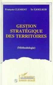 Gestion Strategique Des Territoires - Couverture - Format classique