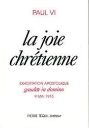 La joie chrétienne ; gaudete in domino - Couverture - Format classique