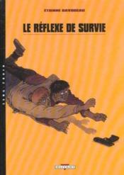 Le reflexe de survie t.1 - Couverture - Format classique