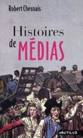 Histoires de medias - Couverture - Format classique