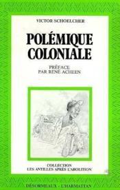 Polemique Coloniale T.1 - Couverture - Format classique