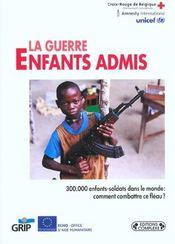 La Guerre Enfants Admis - Intérieur - Format classique