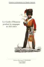 Les Gardes D'Honneur Pendant La Campagne De 1813-1814 - Couverture - Format classique
