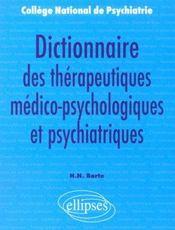 Dictionnaire Des Therapeutiques Medico-Psychologiques Et Psychiatriques - Intérieur - Format classique
