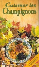 Cuisiner les champignons - Intérieur - Format classique