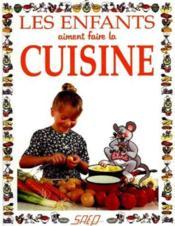 Les enfants aiment faire la cuisine - Couverture - Format classique